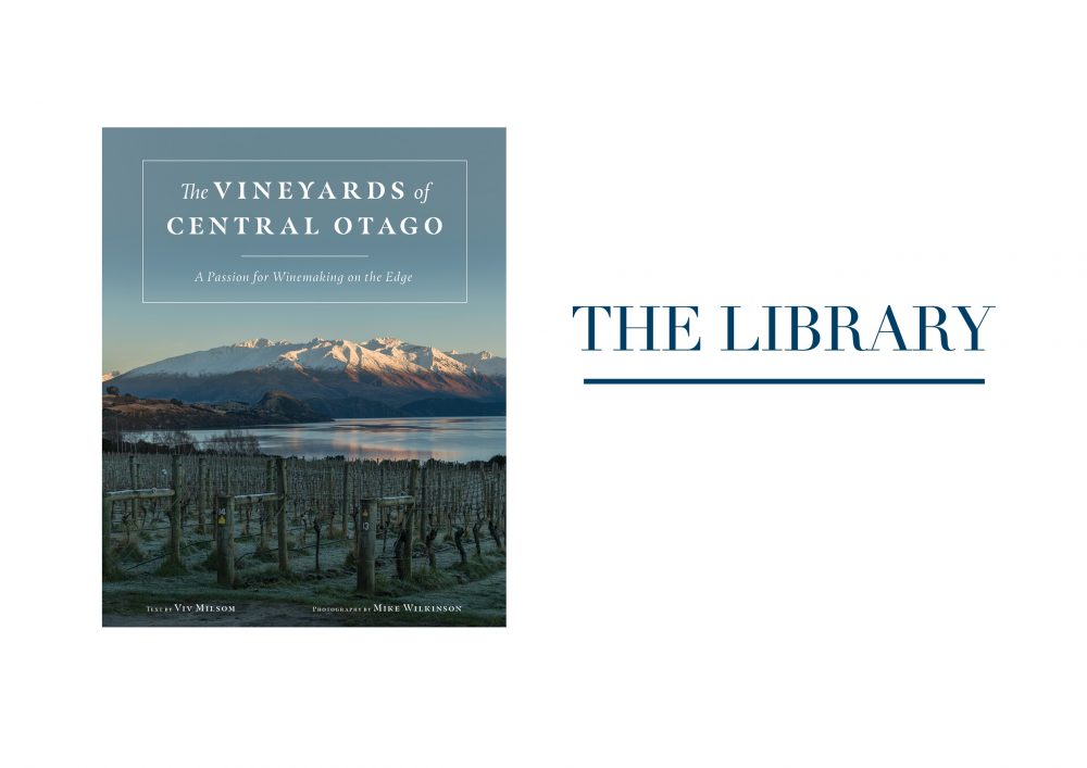 THE VINEYARDS OF CENTRAL OTAGO By Viv Milsom